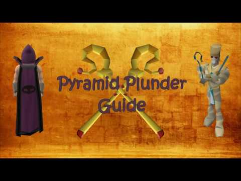 [OSRS] Quick Pyramid Plunder Guide 2019 | ~265 K/HR