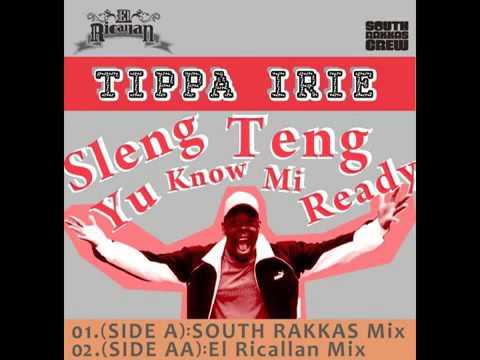 Tippa Irie Sleng Teng Yu Know Mi Ready
