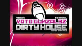 Vato gonzalez - Dirty house mixtape 1 march 2007