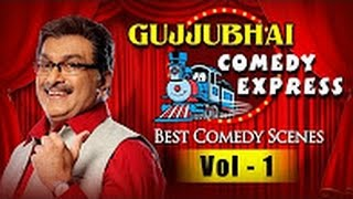 Gujjubhai Comedy Express Vol. 1 : Siddharth Randeria's Best Comedy Scenes Compilation