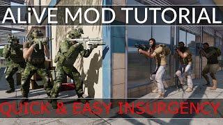 Quick & Easy Insurgency - ALiVE Mod Tutorial -  ARMA 3