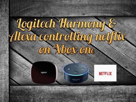 Using the Logitech Harmony with Alexa to control Netflix on Xbox one
