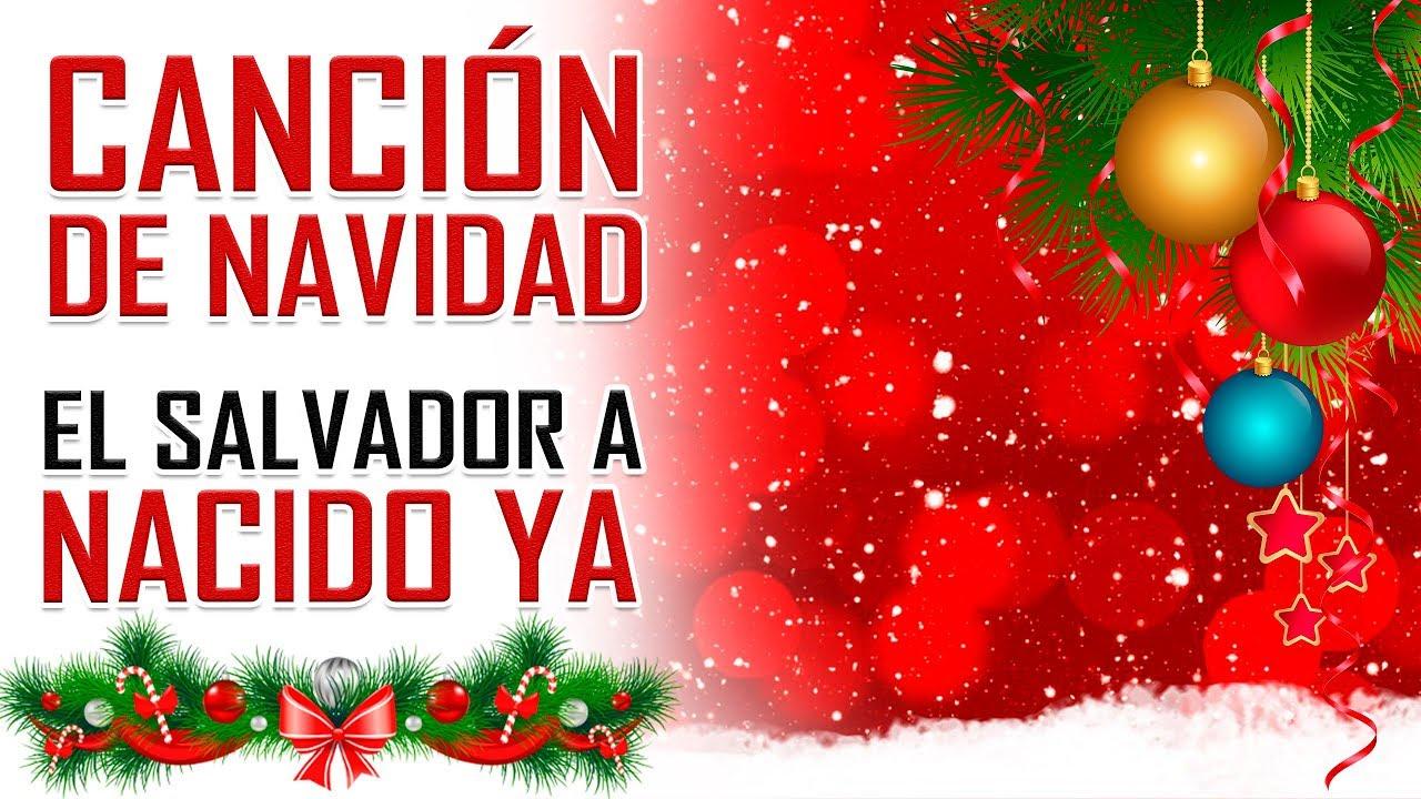Escuchar Cancion Feliz Navidad.La Mejor Cancion De Navidad 2018 El Salvador Ha Nacido Ya Feliz Navidad 2019