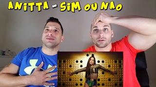 Sim Ou Nao - Anitta Feat Maluma [REACTION]
