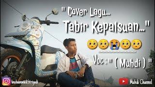 Tabir Kepalsuan - Rhoma Irama ( Cover Muhdi ) Aransemen By : ARBAZMUSIC channel