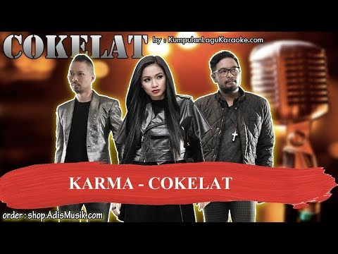 KARMA -  COKELAT Karaoke No Vocal