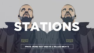 "FREE Drake Type Beat - ""Stations"" Feat Future 