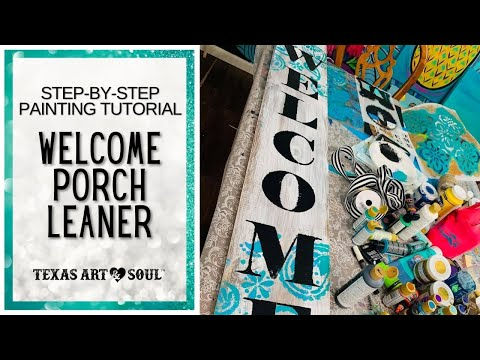 PAINTING TUTORIAL: Welcome Porch Sign (2019)    Texas Art and Soul