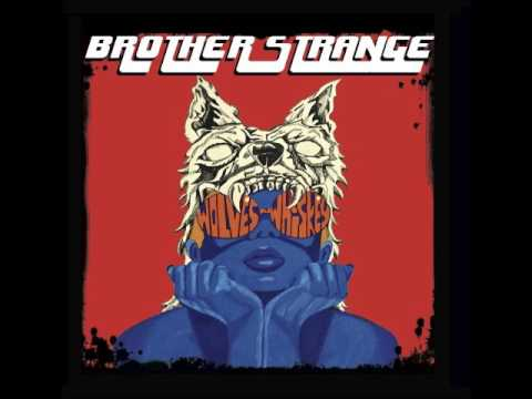 Brother Strange - Wolves N Whiskey (Full EP 2017)