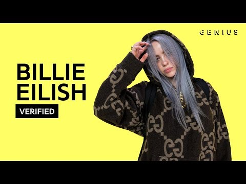 "Billie Eilish ""idontwannabeyouanymore"" Official Lyrics & Meaning 
