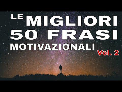 Le migliori 50 frasi motivazionali su Autostima, #Successo, Determinazione, Sogni, Ispirazione Vol.2