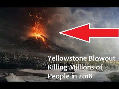 Yellowstone May Be About To Blow & Killing Millions in 2017 !!   Scientists Alert
