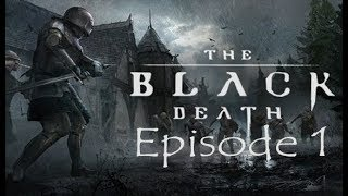 The Black Death: Early Access - Episode 1 - Plague Doctors