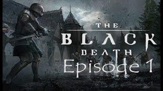 The Black Death: Early Access - Episode 1 - Plague Doctors