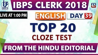 Top 20 | Cloze Test | IBPS Clerk 2018 | English | Day 39 | 1:00 pm