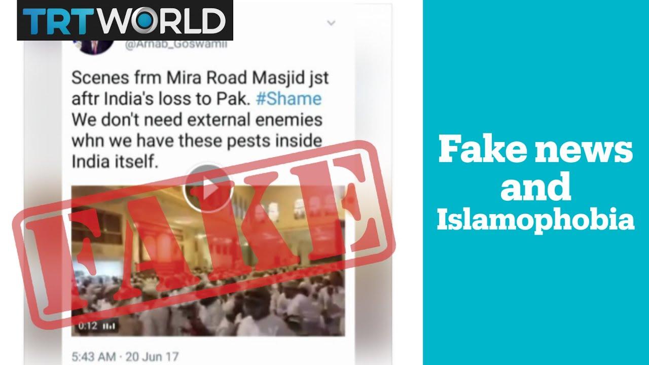 Fake news and growing Islamophobia in India - TRT World