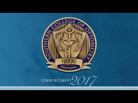 Commencement 2017 - Southern College of Optometry