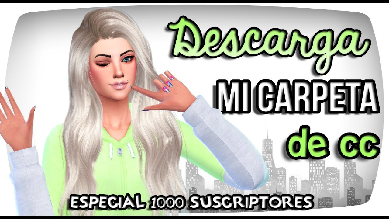 DESCARGAR MI CARPETA DE MODS Los Sims 4