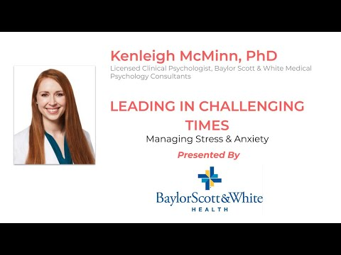 Leading in Challenging Times: How to Manage Stress and Anxiety