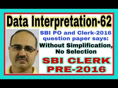 Data Interpretation-62: SBI CLERK PRE-2016: Shortcut Tricks:By Amar Sir: Bank PO/Clerk/SSC /Railway