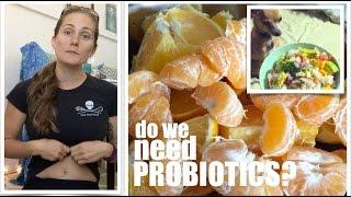 Q&A - Do I Need Probiotics?