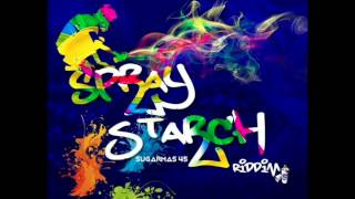Bring Batty King Sugarbowl   Spray Starch Riddim Sugarmas 2016 2017