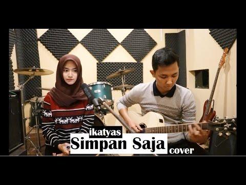 Ecoutez - Simpan Saja (cover) LIVE STUDIO by IKATYAS
