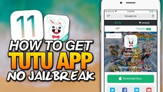 How To Get TUTU APP No Jailbreak ON iOS 11 - FREE PAID APPS, CYDIA APPS & ++ APPS