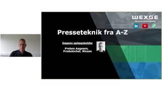 Webinar: Presseteknik A Z