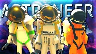 3 ASTRONAUTS VERSUS THE UNIVERSE! (Astroneer Episode 1)