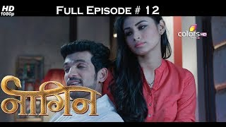 Naagin - Full Episode 12 - With English Subtitles