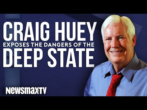 Craig Huey Exposes the Dangers of The Deep State