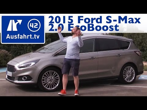 2015 Ford S-Max 2.0 EcoBoost - Kaufberatung, Test, Review