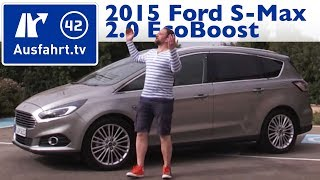2015 Ford S Max 2.0 EcoBoost Titanium - Fahrbericht der Probefahrt / Test / Review (German)(Tachovideo: https://www.youtube.com/watch?v=hsGnAQ6DmAo SYNC2 Infotainment: https://www.youtube.com/watch?v=DRD9Tu87lfM 03:27 Fakten, Fakten, ..., 2015-04-29T18:56:41.000Z)