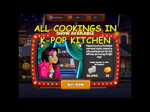 All Cookings In K-Pop Kitchen (Cooking Dash 2016)