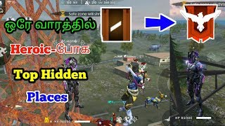 Free Fire Top Hidden Places For Reach Heroic In One Week Tamil| Heroic போக Top Hidden Places