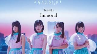 アイドルカレッジ TeamD Immoral (歌詞字幕 / with Lyric Subtitles) id...