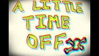Forevermore Side A (Rock cover) By A little Time off (Demo version)