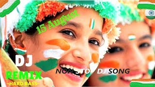 independence day special dj non stop song