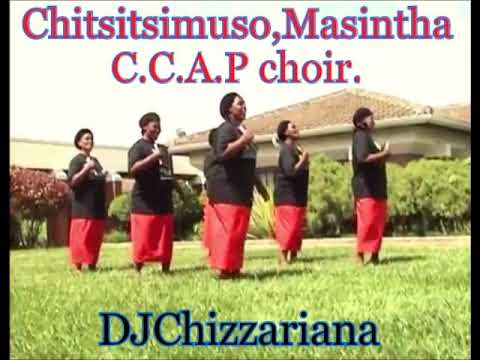 The Best of Masintha,Chitsitsimuso Choir thumbnail