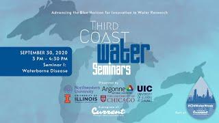 Premiere - 'Third Coast Water Seminar Series: Waterborne Disease (COVID-19)' at Chicago Water Week