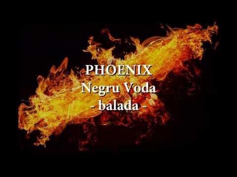 Phoenix - Negru Voda (balada) (versuri, lyrics, karaoke)