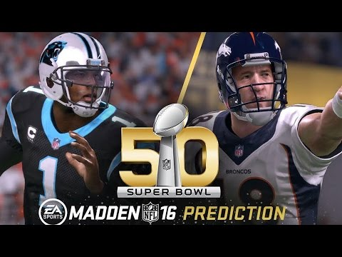 Madden NFL 16 - Super Bowl 50 Prediction