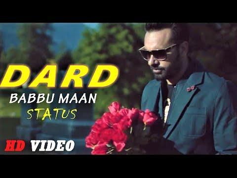 DARD - BABBU MAAN WHATSAPP STATUS VIDEO | DARD WHATSAPP STATUS SONG | DARD  PUNJABI SONG