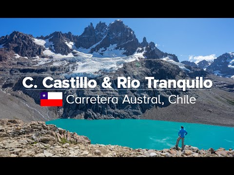 Cerro Castillo & Marble Caves of Rio Tranquilo, Carretera Austral Chile (Patagonia Expedition #03)
