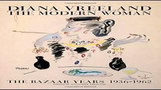 Diana Vreeland The Modern Woman The Bazaar Years 1936 1962