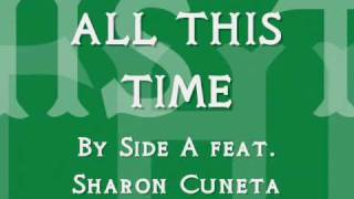 All This Time Lyrics - Side A ft. Sharon Cuneta