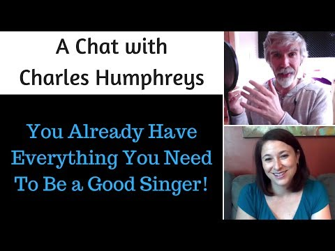 SINGERS: You Already Have Everything You Need!