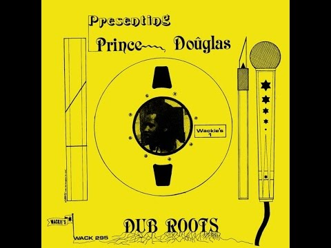 Prince Douglas - Dub Roots (Wackies) [Full Album]