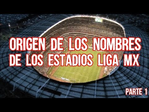 Origen de los Nombres de los Estadios de Mxico de futbol, liga mx Parte 1, Boser Salseo